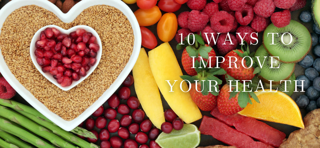 10 Way to help improve your health